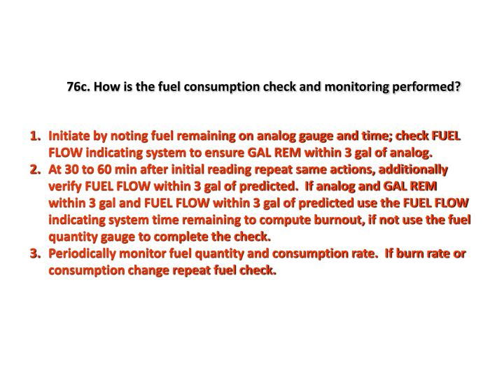 76c. How is the fuel consumption check and monitoring performed?