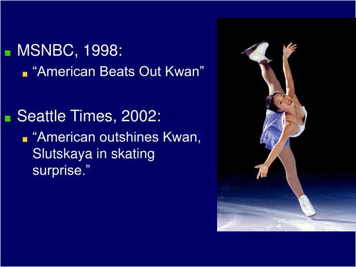 MSNBC, 1998: