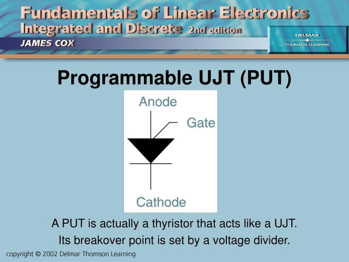 Programmable UJT (PUT)