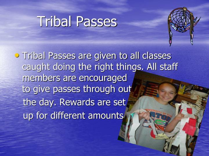 Tribal Passes