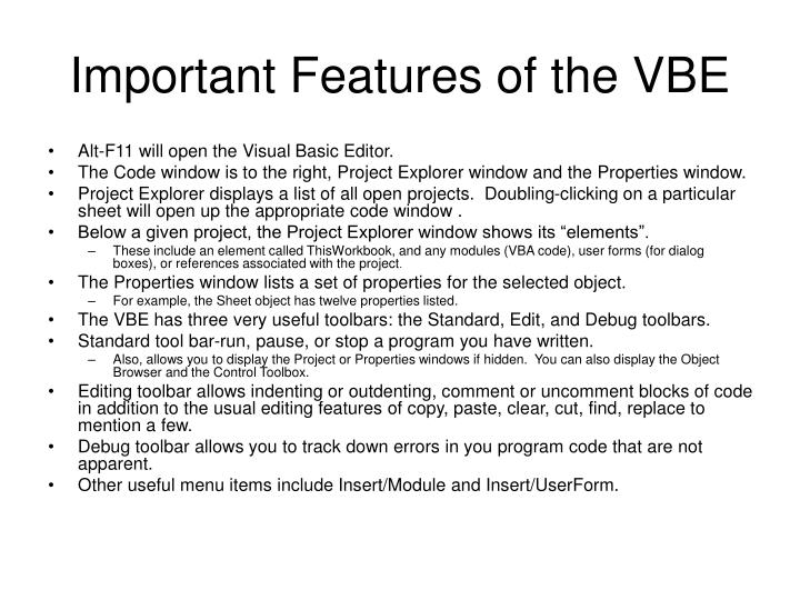 Important features of the vbe