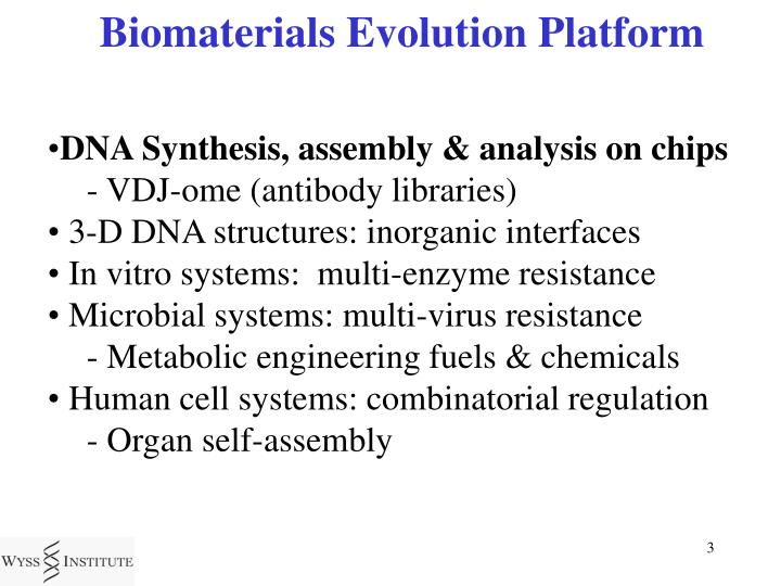 Biomaterials Evolution Platform