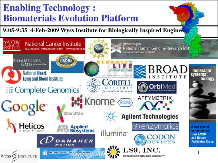 Enabling technology biomaterials evolution platform