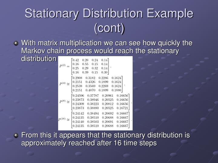 Stationary Distribution Example (cont)