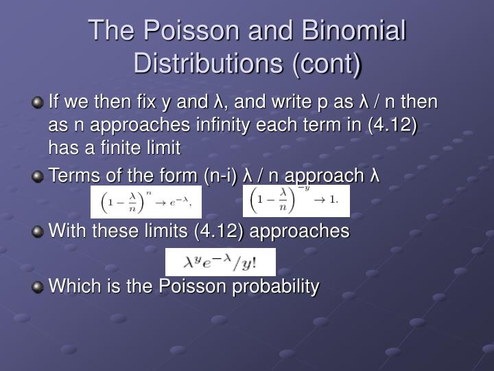 The Poisson and Binomial Distributions (cont)