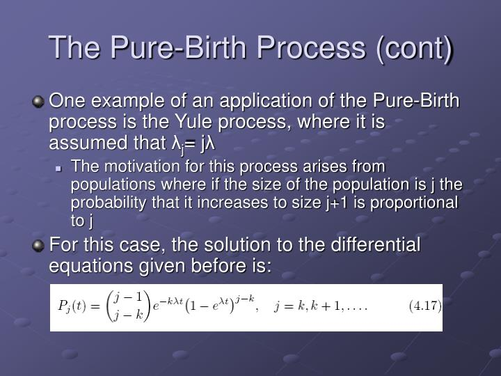 The Pure-Birth Process (cont)