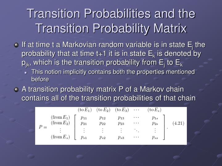 Transition Probabilities and the Transition Probability Matrix