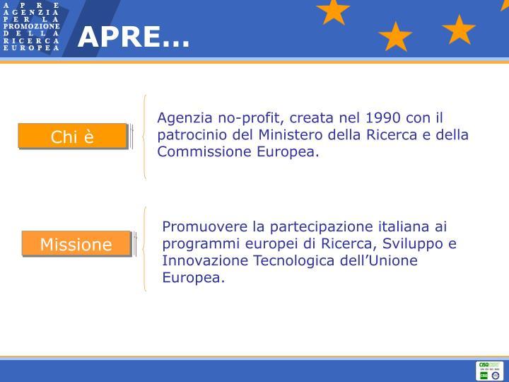 Agenzia no-profit, creata nel 1990 con il patrocinio del Ministero della Ricerca e della Commissione Europea.