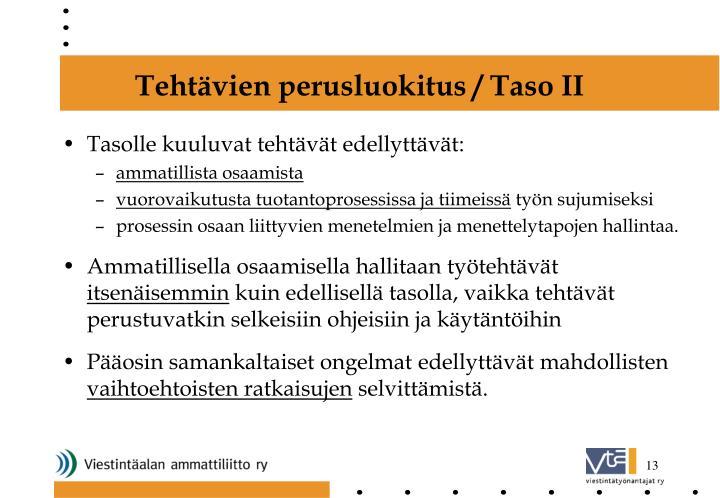 Tehtävien perusluokitus / Taso II