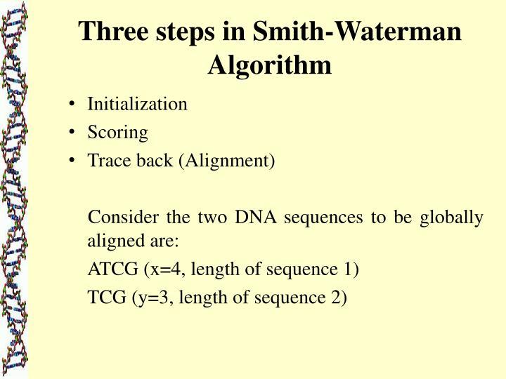 Three steps in Smith-Waterman Algorithm