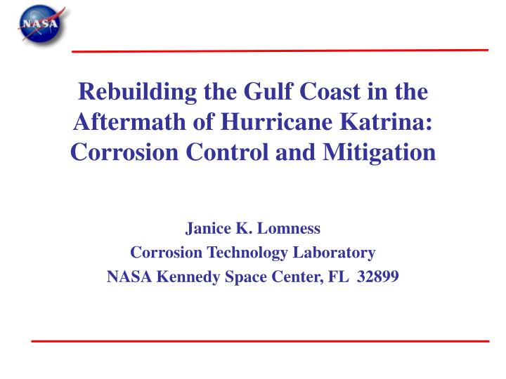 Rebuilding the Gulf Coast in the Aftermath of Hurricane Katrina: