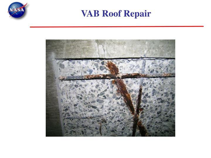 VAB Roof Repair
