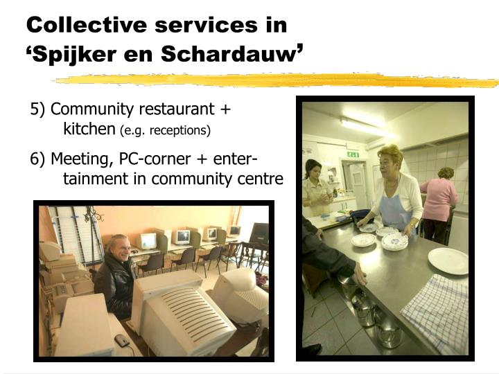 Collective services in