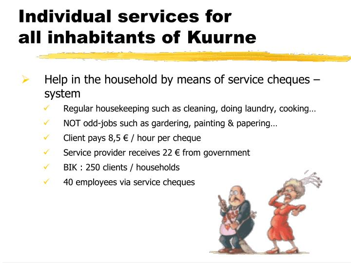 Individual services for