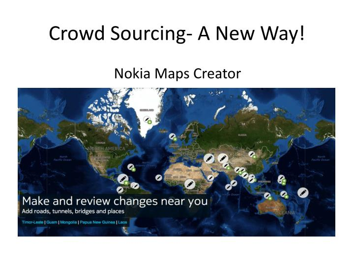 Crowd Sourcing- A New Way!
