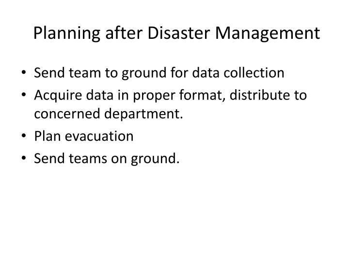 Planning after Disaster Management