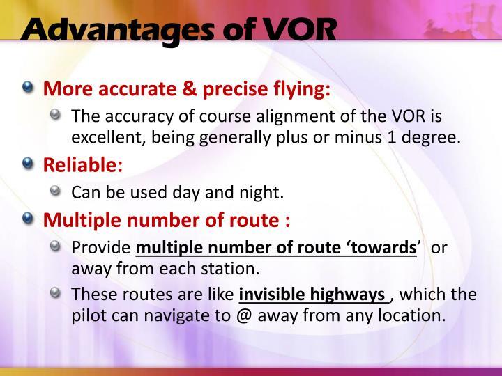 Advantages of VOR