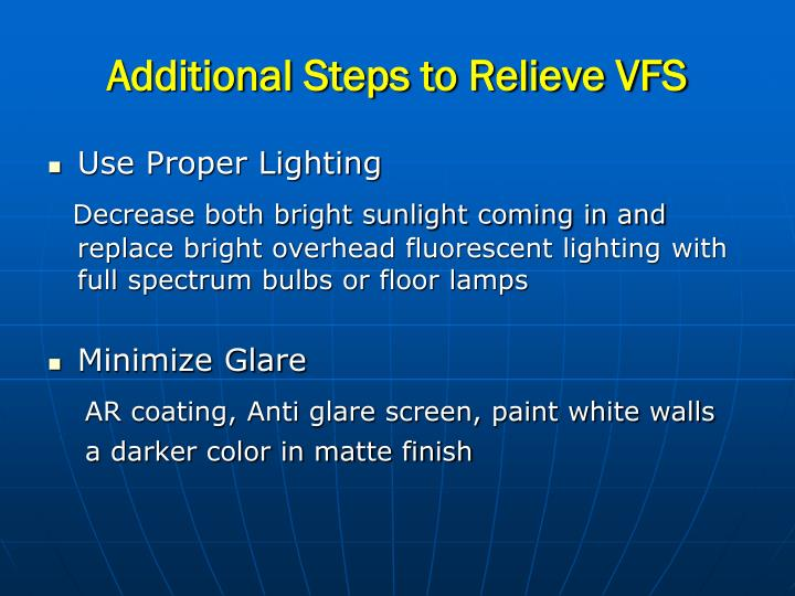Additional Steps to Relieve VFS