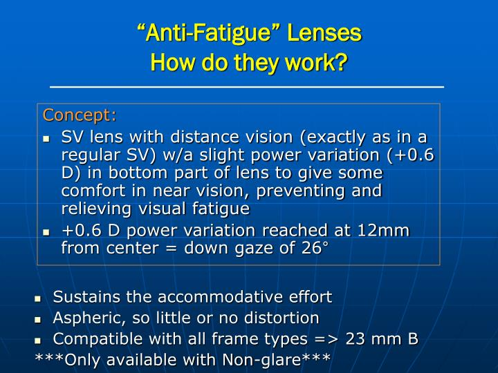 """Anti-Fatigue"" Lenses"