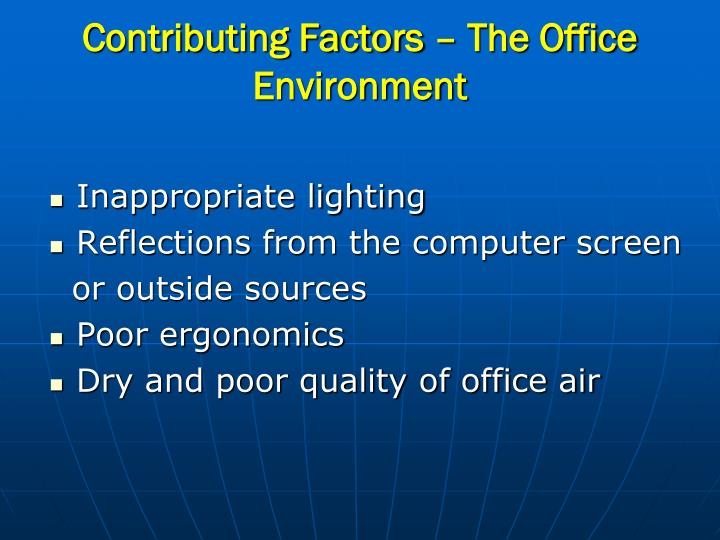 Contributing Factors – The Office