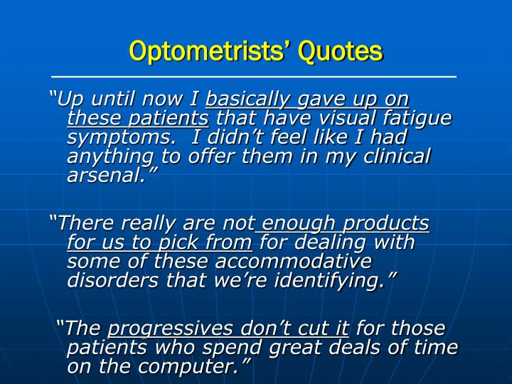 Optometrists' Quotes