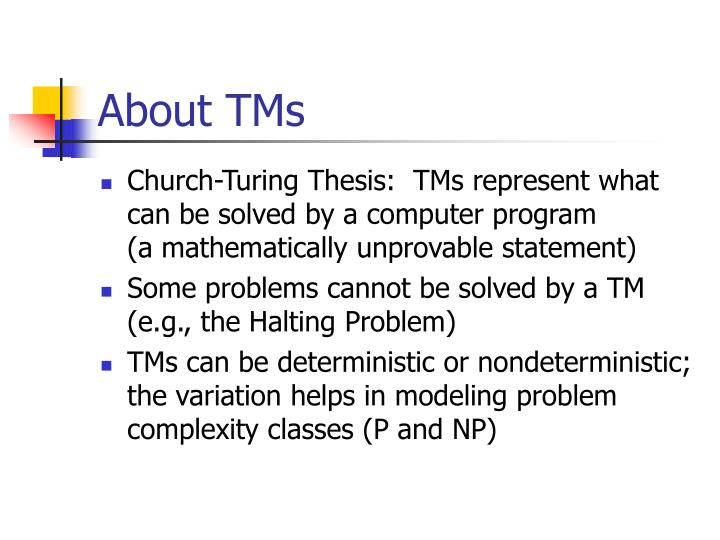 About TMs