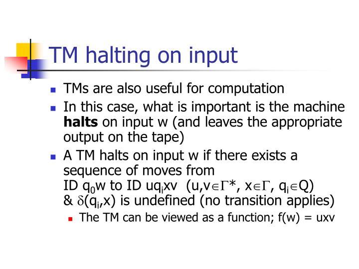 TM halting on input