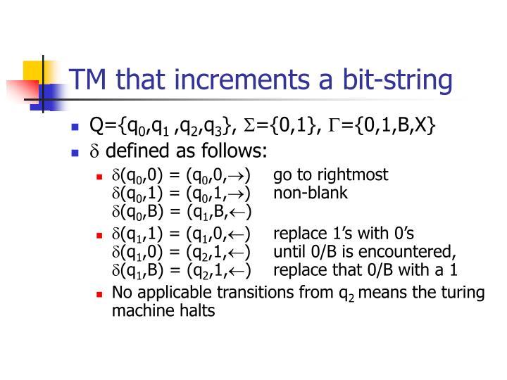 TM that increments a bit-string
