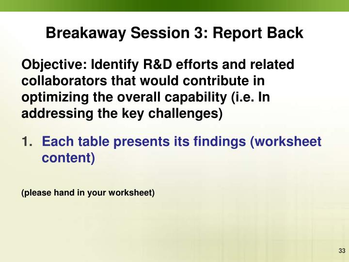 Breakaway Session 3: Report Back