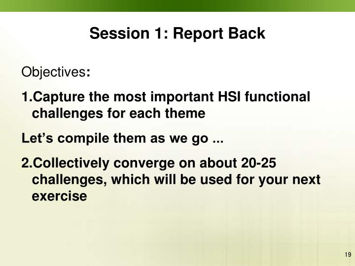 Session 1: Report Back