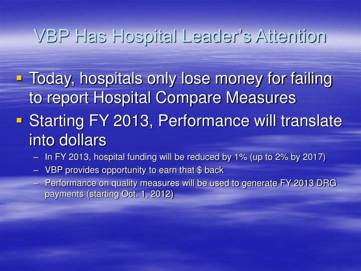 VBP Has Hospital Leader's Attention