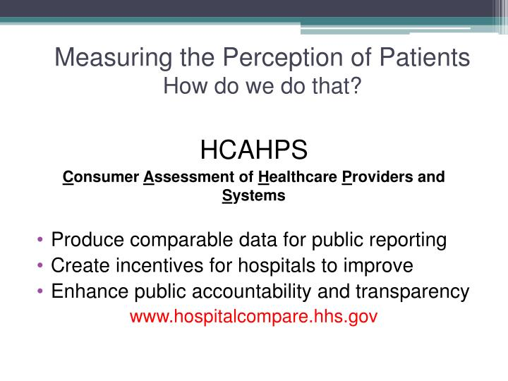 Measuring the Perception of Patients