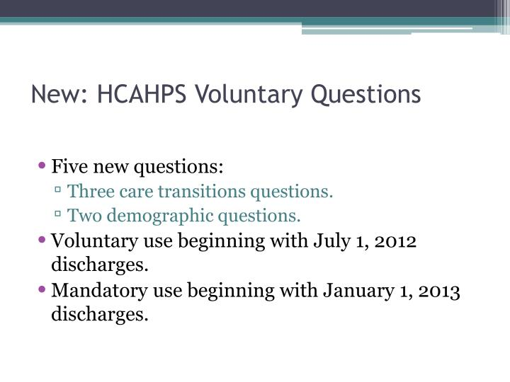 New: HCAHPS Voluntary Questions