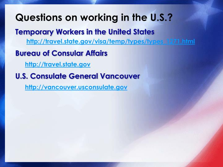 Questions on working in the U.S.?