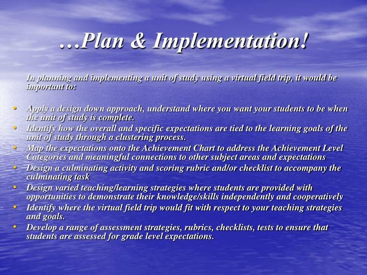 …Plan & Implementation!