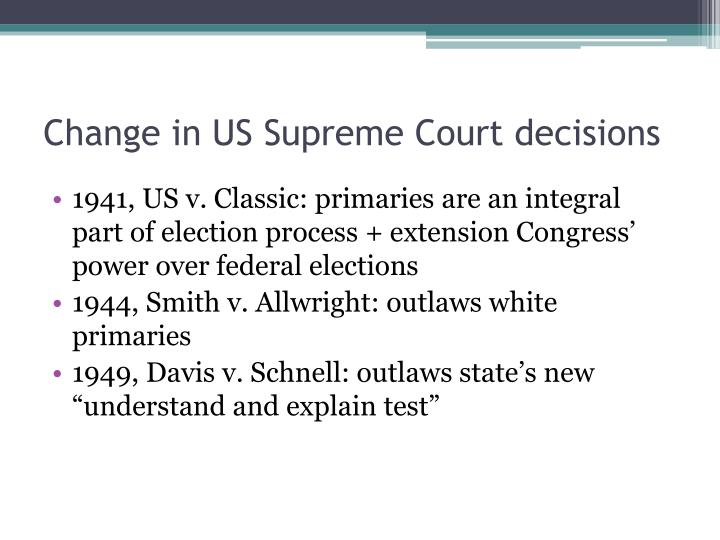Change in US Supreme Court decisions