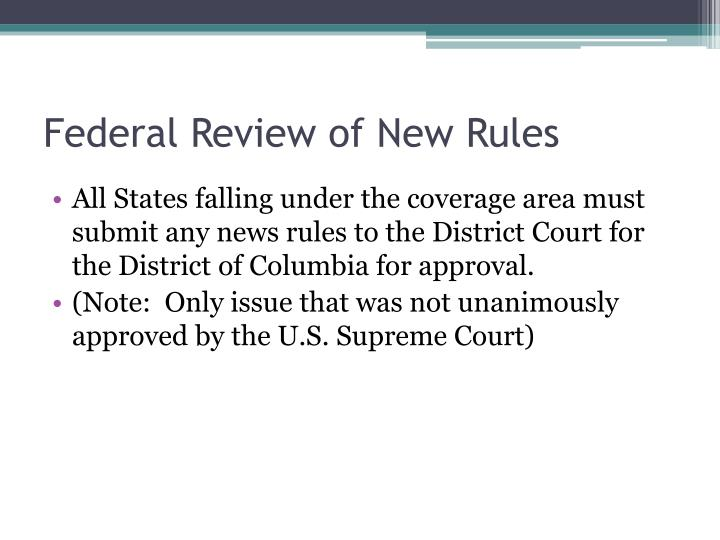 Federal Review of New Rules