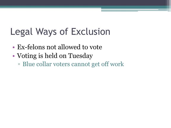 Legal Ways of Exclusion