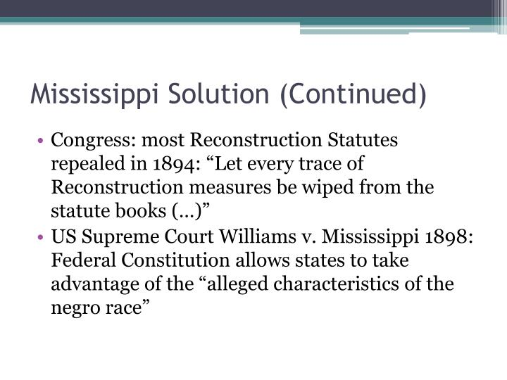 Mississippi Solution (Continued)