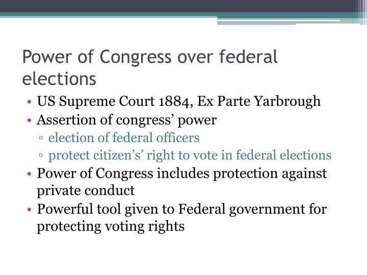 Power of Congress over federal elections