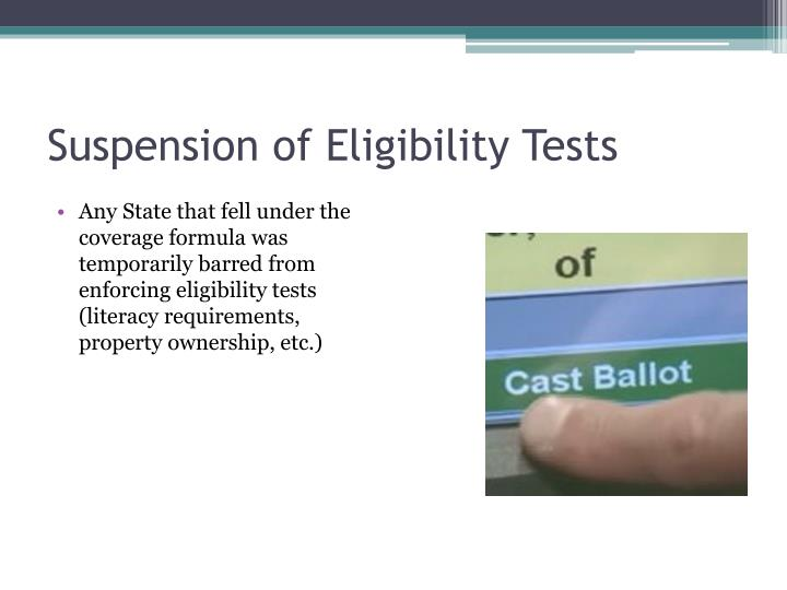 Suspension of Eligibility Tests