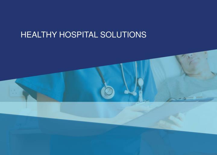 HEALTHY HOSPITAL SOLUTIONS