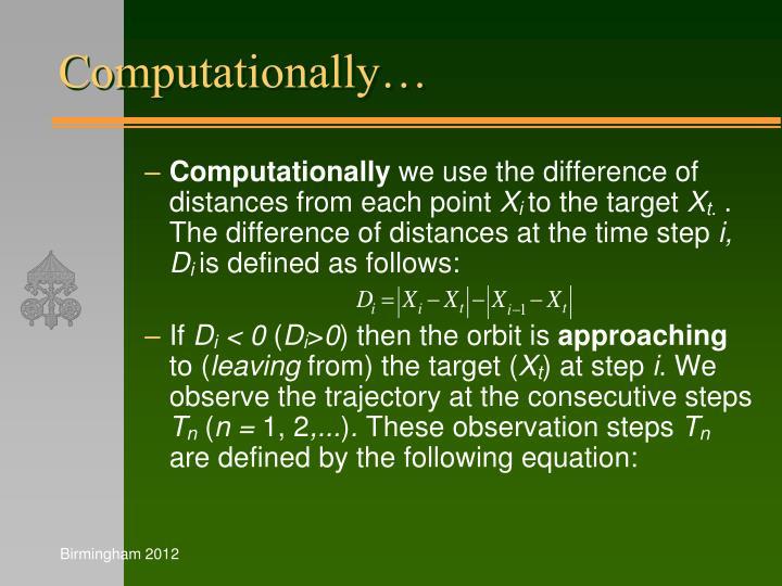 Computationally…