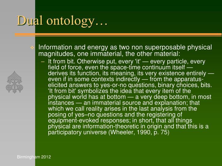 Dual ontology…