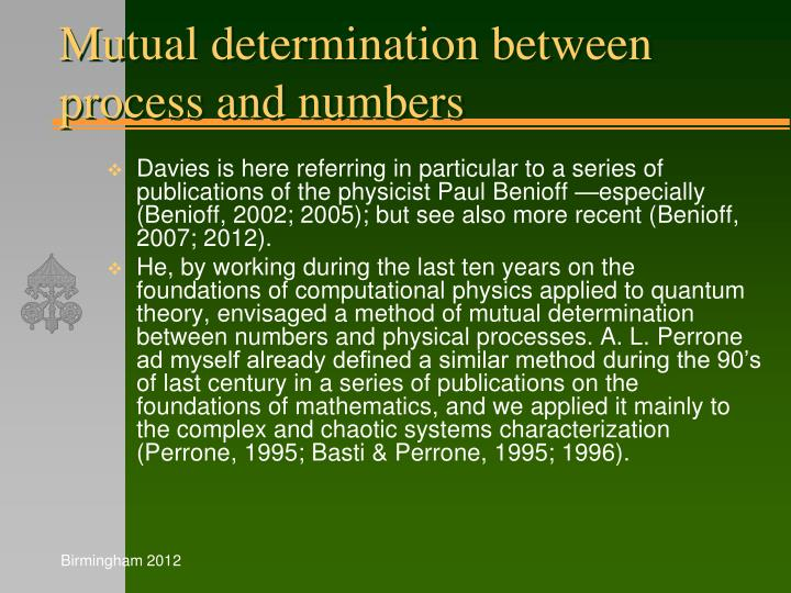 Mutual determination between process and numbers