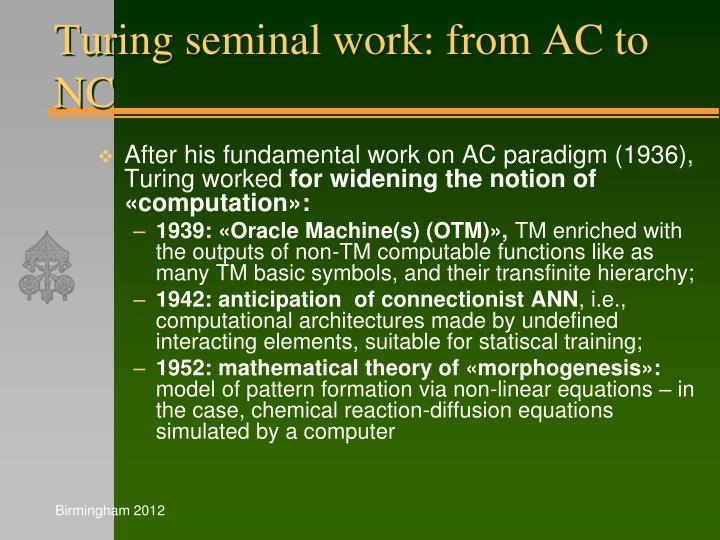 Turing seminal work: from AC to NC