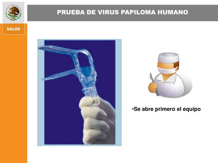 PRUEBA DE VIRUS PAPILOMA HUMANO