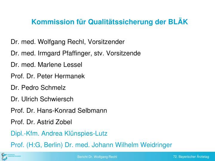 Kommission für Qualitätssicherung der BLÄK