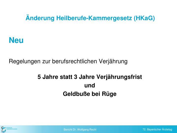 Änderung Heilberufe-Kammergesetz (HKaG)