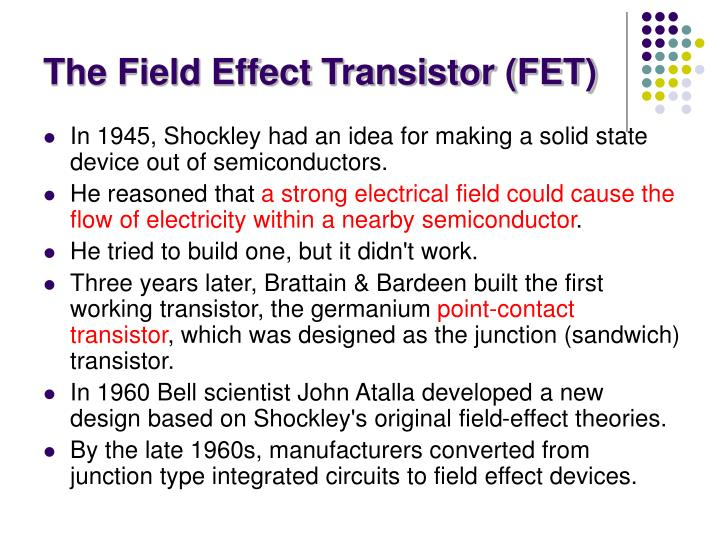 The field effect transistor fet